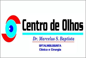 CENTRO DE OLHOS DR MARCELUS BAPTISTA